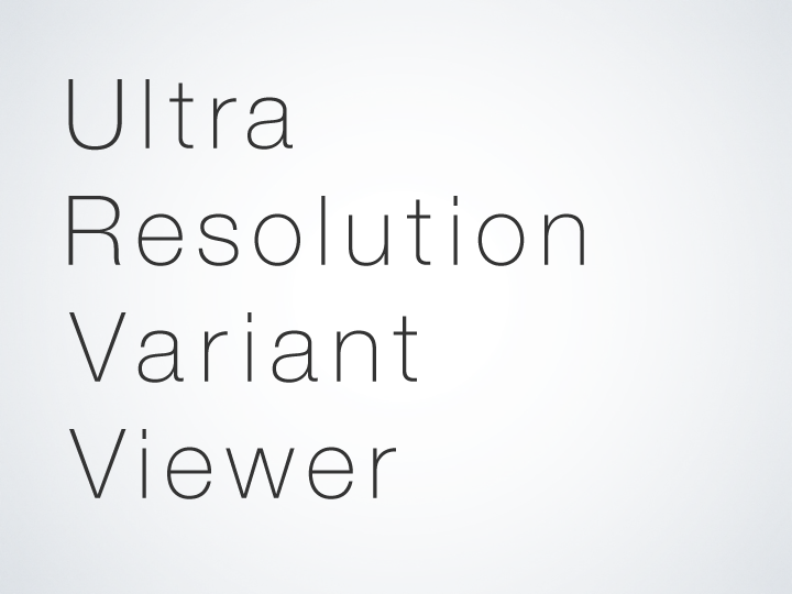 Ultra Resolution Variant Viewer